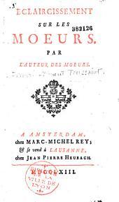 """Eclaircissement sur les """"Moeurs"""" par l'auteur des """"Moeurs"""" [F. V. Toussaint]"""