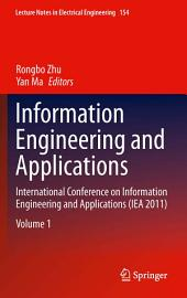 Information Engineering and Applications: International Conference on Information Engineering and Applications (IEA 2011)