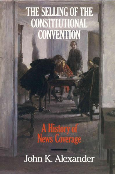 Download The Selling of the Constitutional Convention Book