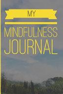 My Mindfulness Journal