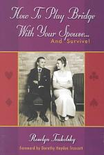 How to Play Bridge with Your Spouse and Survive