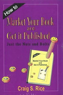 How to Market Your Book and Get It Published
