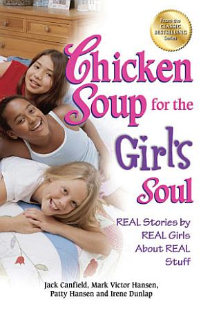 Chicken Soup for the Girl s Soul PDF