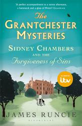 Sidney Chambers And The Forgiveness Of Sins Book PDF
