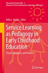 Service Learning As Pedagogy In Early Childhood Education Book PDF