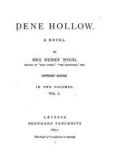 Dene Hollow: A Novel, Volume 1