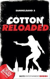 Cotton Reloaded - Sammelband 05: 3 Folgen in einem Band