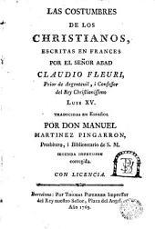 Las costumbres de Los cristianos escritas en francos por el señor Abed Claudio Fleuri