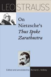 Leo Strauss On Nietzsche S Thus Spoke Zarathustra Book PDF
