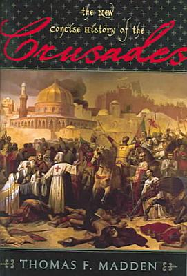 The New Concise History of the Crusades PDF