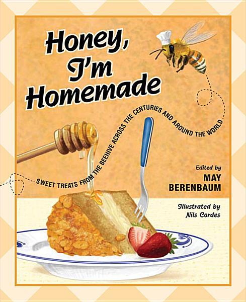 Download Honey  I m Homemade Book