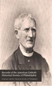 Records of the American Catholic Historical Society of Philadelphia: Volume 5