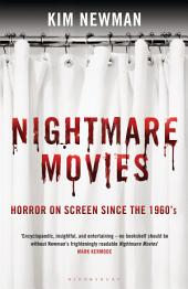 Nightmare Movies: Horror on Screen Since the 1960s