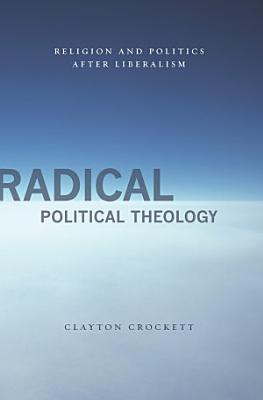 Radical Political Theology PDF