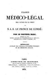 Examen médico-légal des causes de la mort de S.A.R. le prince de Condé