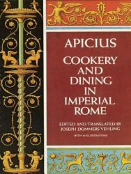 Cookery And Dining In Imperial Rome Book PDF