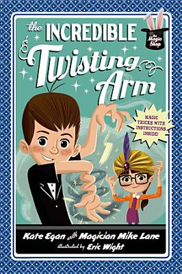 The Incredible Twisting Arm