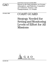 Coast Guard strategy needed for setting and monitoring levels of effort for all missions.