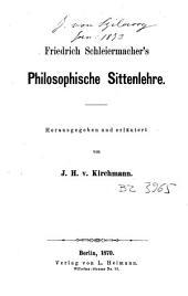Friedrich Schleiermacher's Philosophiche sittenlehre