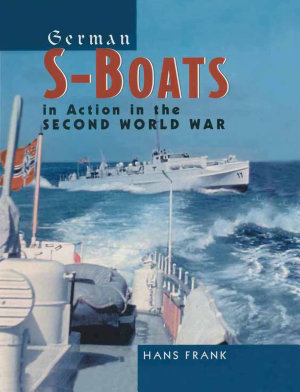German S Boats in Action in the Second World War PDF