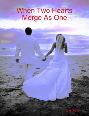 When Two Hearts Merge As One