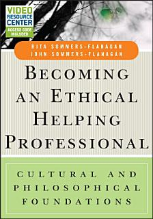 Becoming an Ethical Helping Professional Book