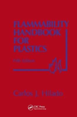 Flammability Handbook for Plastics, Fifth Edition
