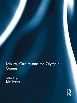 Leisure  Culture and the Olympic Games PDF