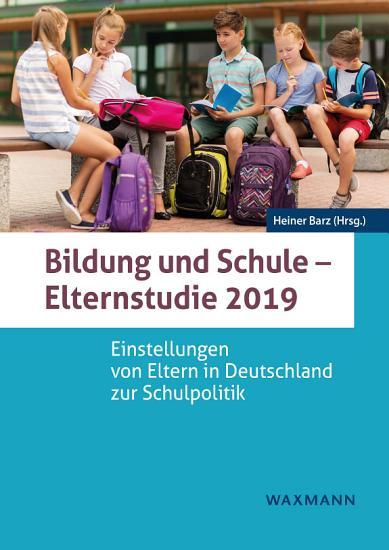 Bildung und Schule   Elternstudie 2019 PDF