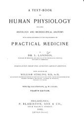 A Text-book of Human Physiology: Including Histology and Microscopical Anatomy, with Special Reference to the Requirements of Practical Medicine