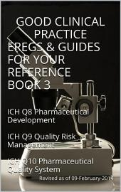 Good Clinical Practice eRegs & Guides - For Your Reference Book 3