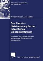 Geschlechterdiskriminierung bei der betrieblichen Grundentgeltfindung PDF
