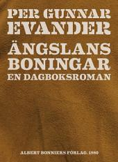 Ängslans boningar: En dagboksroman