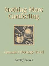 Nothing More Comforting: Canada's Heritage Food