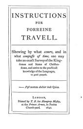Instructions for forreine travell, ed. by E. Arber