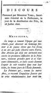 Discours prononcé par Monsieur Tinel, secrétaire-général de la préfecture, le jour de la distribution des prix, le 28 juillet 1806