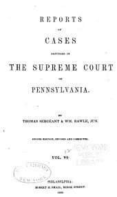 Reports of Cases Adjudged in the Supreme Court of Pennsylvania: Volume 12