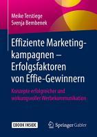 Effiziente Marketingkampagnen     Erfolgsfaktoren von Effie Gewinnern PDF