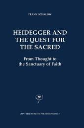 Heidegger and the Quest for the Sacred: From Thought to the Sanctuary of Faith