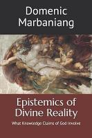 Epistemics of Divine Reality PDF