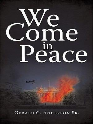 We Come in Peace PDF