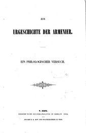 Zur Urgeschichte der Armenier, ein philologischer Versuch [by P.A. de Lagarde].