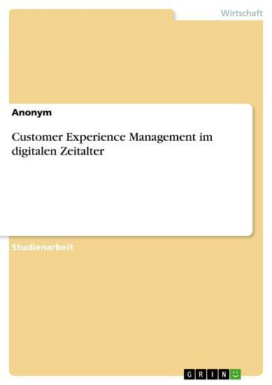 Customer Experience Management im digitalen Zeitalter PDF