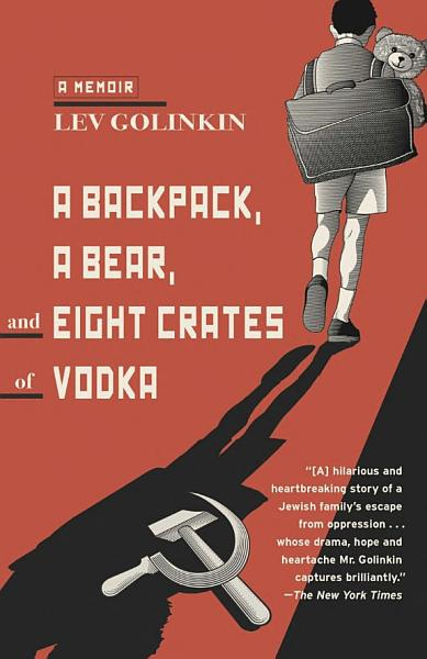 A Backpack A Bear And Eight Crates Of Vodka