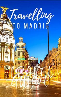 Madrid Travel Guide 2017 PDF