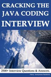 Cracking The Java Programming Interview :: 2000+ Java Interview Que/Ans || 500+ Normal Interview Que & Tips.