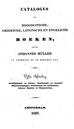 Catalogus van hoogduitsche  grieksche  latijnsche en engelsche boeken  die bij Johannes M  ller in voorrad en te bekomen zijn PDF