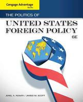 Cengage Advantage Books  The Politics of United States Foreign Policy PDF