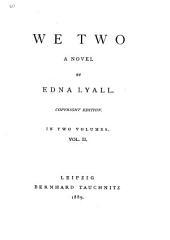 We Too, a Novel: Volume 2