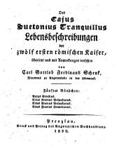 Lebensbeschreibungen der zwölf ersten römischen Kaiser: Aulus Vitellius. Titus Flavius Vespasianus. Titus Flavius Vespasianus. Titus Flavius Domitianus, Band 5